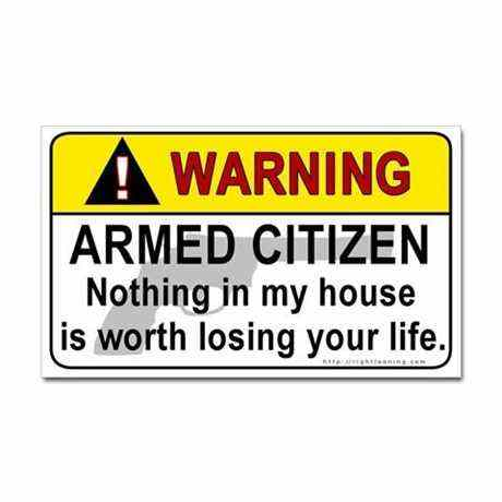 Warning Armed Citizen